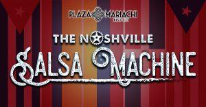 The Nashville Salsa Machine