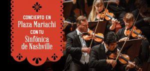 Nashville Symphony at Plaza Mariachi